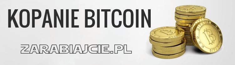 Kopanie kryptowalut Bitcoin